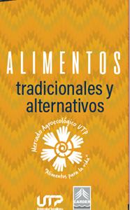 Alimentos tradicionales y en transición agroecológica